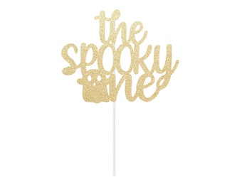 The Spooky One Cake Topper   First Birthday Halloween Topper   Ghost Cake Topper   Sign Centerpiece