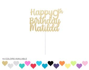 Happy Birthday Cake Topper Custom Name Cake Topper Custom Birthday Cake Topper Custom Topper Personalized Cake Topper
