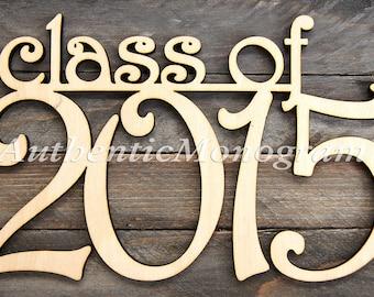 Graduation Centerpiece CLASS of 2019 Wooden Sign  1111*