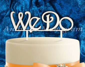 Wedding Cake Topper - 6 Inch Wooden painted We Do Cake Topper, Wedding, Celebration, Anniversary4132