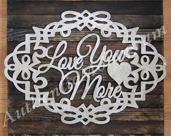 24inch Love you more Victoian Frame Wooden Monogram UNPAINTED Vine Script Monogram, Home Decor, Wedding Decor, Initial Monogram 2209
