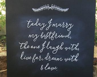 Today I marry the one I love chalkboard | wedding chalkboard sign