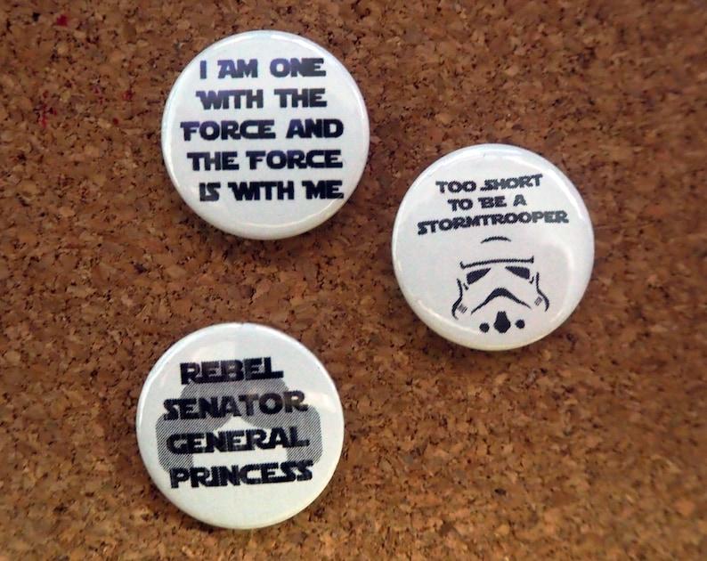 Storm Trooper Princess Leia Force Chant inspired Badge Set image 0