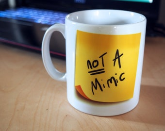 NOT A Mimic Sticky Note Mug - Prey / D&D