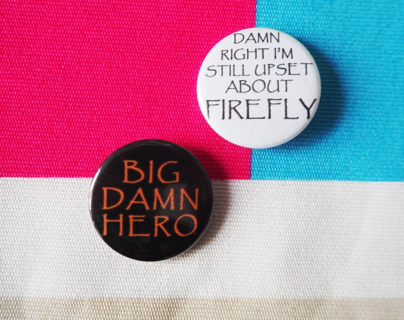 Upset about Firefly & Big Damn Hero 25mm button badge set image 0