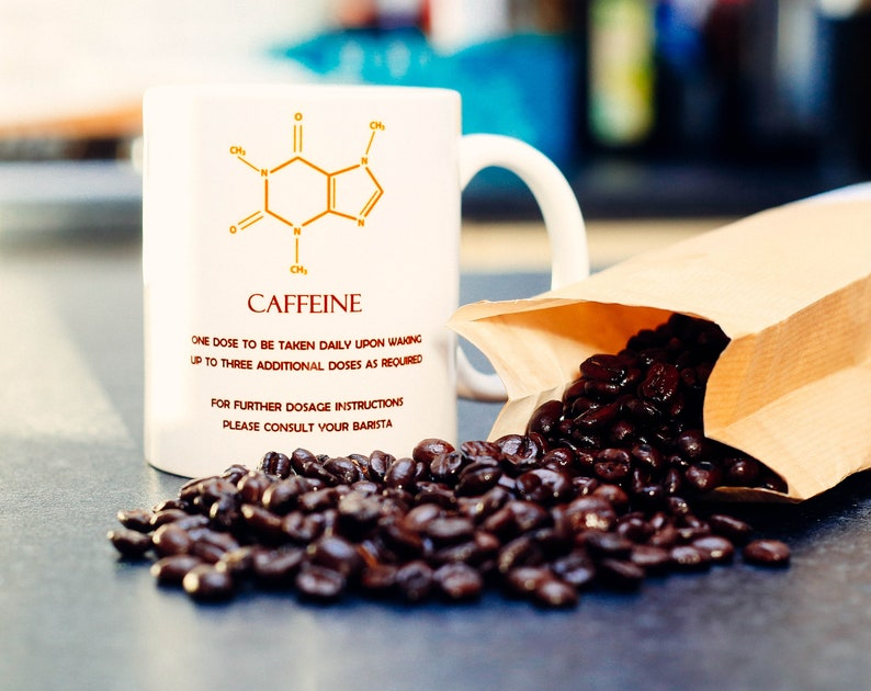 Caffeine Addict Coffee Dosage Science Nerd Molecule Chemistry image 0
