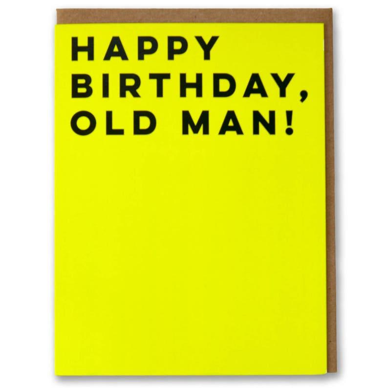 Happy Birthday Old Man Funny Modern Card