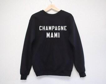 7fa23676528cc Champagne Mami Sweatshirt - Drake Sweatshirt - Drake Shirt - Champagne Mami  Shirt - Drake Gift - Funny Sweatshirt - Champagne Mami