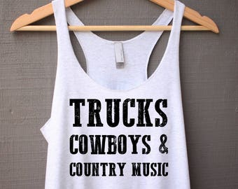 Trucks Cowboys and Country Music Tank Top - Country Tank Top - Southern Saying Tank Top - Tank Top with Saying