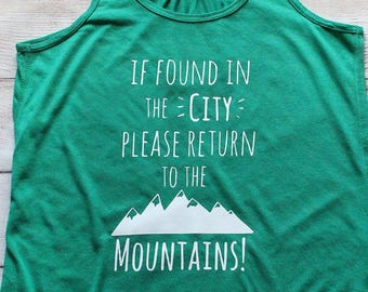a5f09bf1a5b4a If Found in the City Please Return to the Mountains - Green Women s Flowy  Racerback Tank Top - S