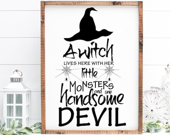 Witch Handsome Devil Halloween Sign, Rustic Halloween Sign