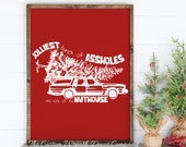 24 quot x 18 quot Home of the Jolliest Bunch of Assholes This Side of the Nuthouse Sign, Griswold Christmas Sign, National Lampoons Christmas Sign