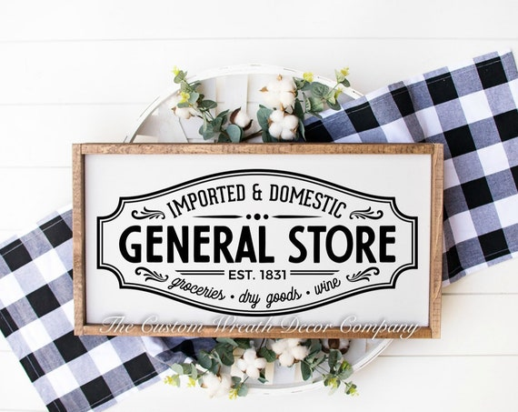 General Store Rustic Sign, Fixer Upper Store Sign, General Store Country Sign, Rustic Grocery Sign, General Store Home Decor