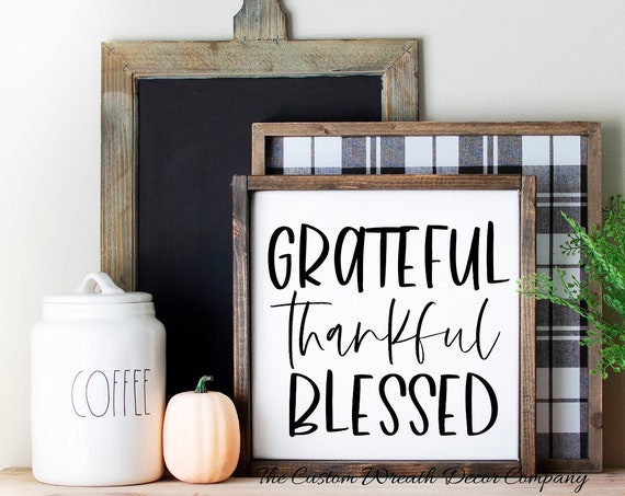 Grateful Thankful Blessed Sign, Rustic Thankful Grateful Blessed Sign