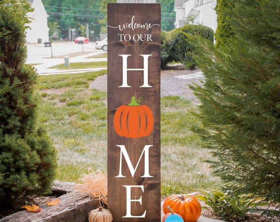 Welcome To Our Home Pumpkin Porch Sign, Fall Porch Sign