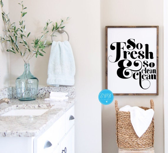 So Fresh So Clean Sign, So Fresh So Clean Bath Sign, Bathroom Decor