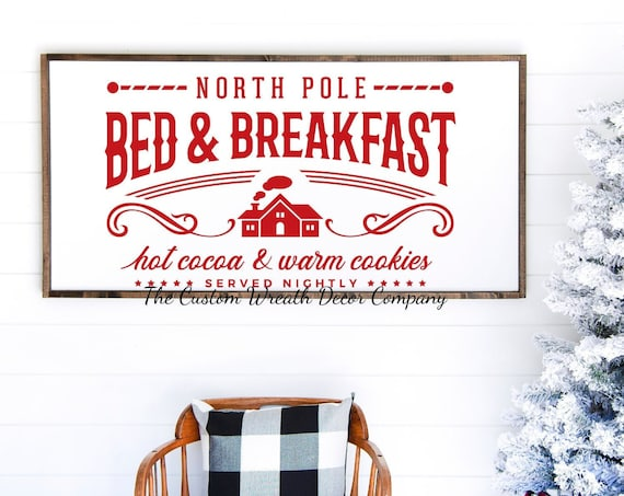 "36""x16"" North Pole Bed & Breakfast Sign, North Pole Bed and Breakfast Christmas Sign, North Pole Rustic Holiday Sign"