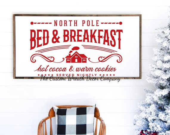 "24""x12"" North Pole Bed & Breakfast Sign, North Pole Bed and Breakfast Christmas Sign, North Pole Rustic Holiday Sign"