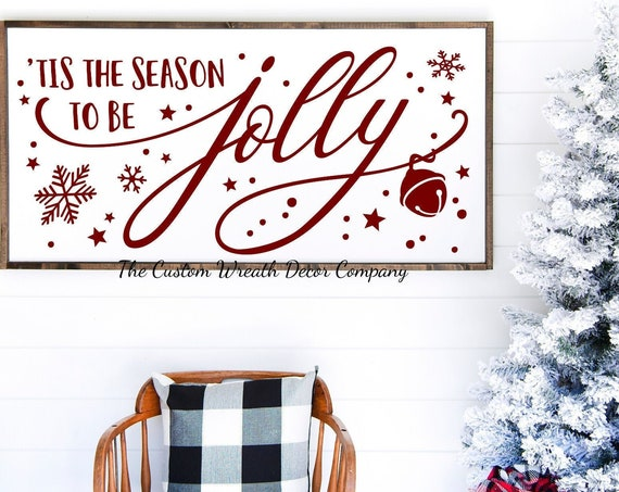 "24""x 12"" Tis The Season To Be Jolly Holiday Sign, Tis The Season To Be Jolly Farmhouse Christmas Sign, Rustic Christmas Sign"