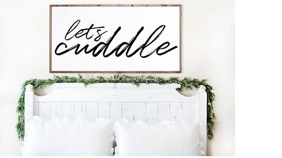 Let's Cuddle Bedroom Sign, Rustic Bedroom Sign