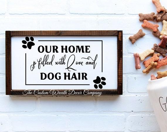 Family Pet Sign, Pet Sign, Dog Hair Sign, Dog Love Sign, Pet Owner Sign