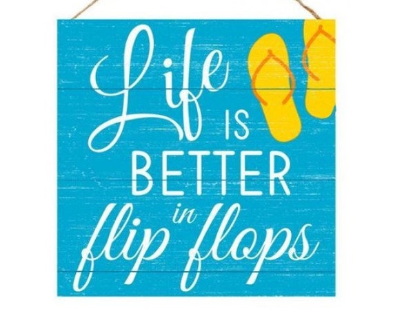 "10"" Turquoise Flip Flop Sign AP8355, Beach Sign, Life Is Better In Flip Flops Sign AP8355, Beach Decor, Beach Wreath Supplies"