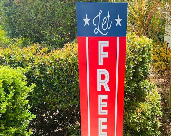 Patriotic Porch Sign, Red White Blue Porch Sign, Let Freedom Ring Porch Sign