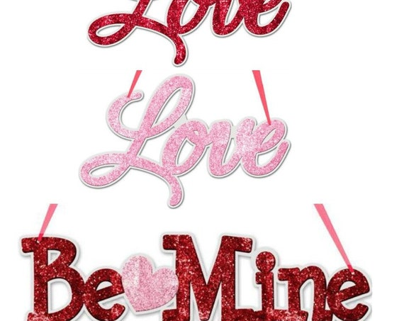 "Valentines Sign, 14"" Glittered Valentine Sign MS701039 MS710224 MS71022, Valentine Glitter Be Mine Sign, Valentine Glitter Love Sign"