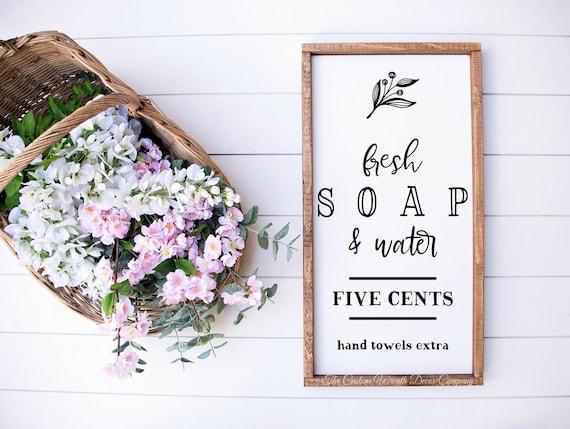 Fresh Soap Bathroom Sign, Bathroom Sign, Soap Water Hand Towels Bathroom Sign, Bath Sign, Bath Decor