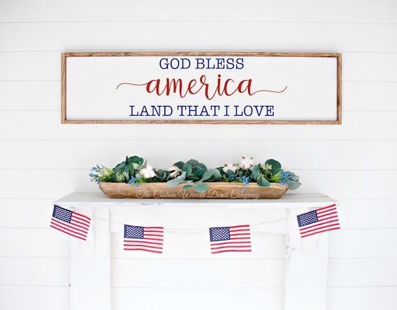 God Bless America Land That I Love Sign, God Bless America Sign, God Bless America Patriotic Sign, Patriotic Wall Sign, Patriotic Wood Sign