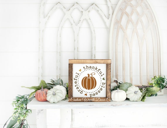 Thankful Grateful Blessed Fall Sign, Wood Thankful Grateful Blessed Sign, Thankful Grateful Blessed Shelf Sitter