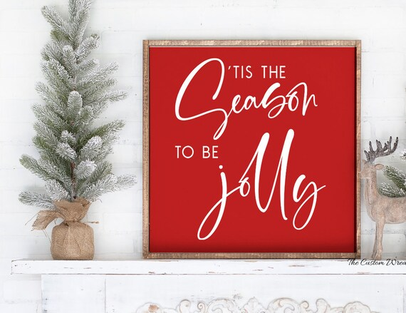 Tis The Season To Be Jolly Sign, Rustic Tis The Season Sign, Rustic Christmas Sign