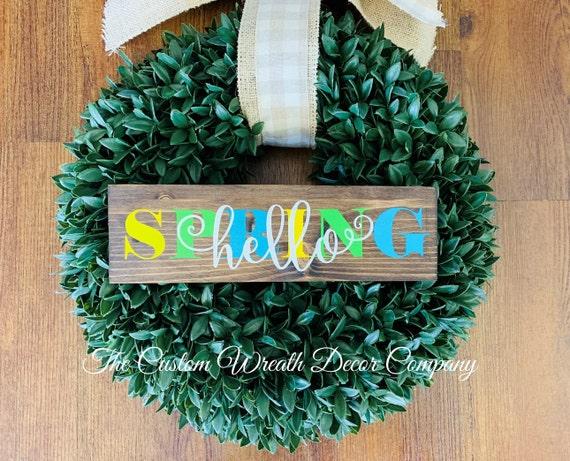 Spring Wreath Sign, Hello Spring Sign,  Spring Wood Sign, Spring Home Decor Sign