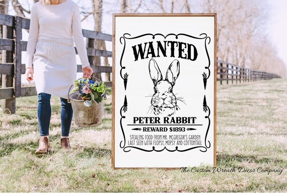Peter Rabbit Easter Sign, Wanted Peter Rabbit Sign