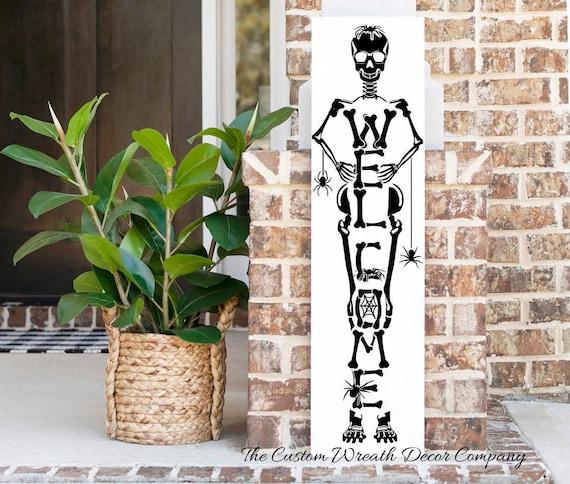 Welcome Skeleton Porch Sign, Skeleton Porch Sign, Halloween Porch Sign