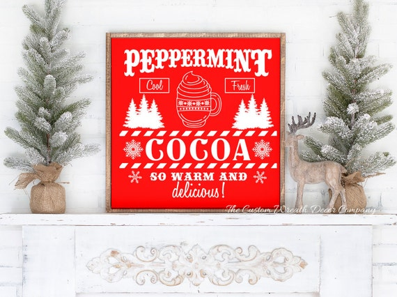 Cocoa Christmas Sign, Peppermint Christmas Sign, Rustic Christmas Sign