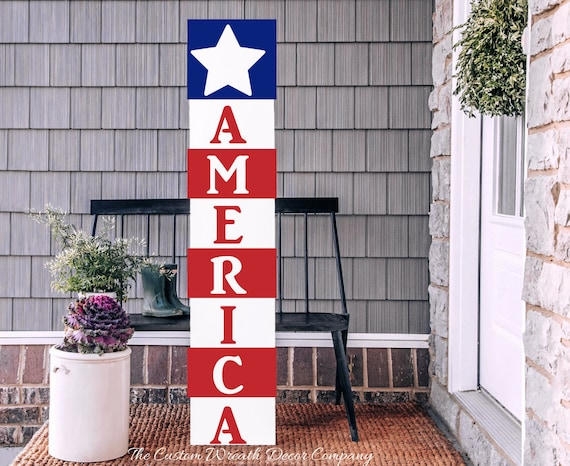 Patriotic Porch Sign, America Porch Sign