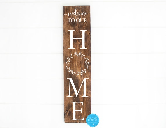 Welcome To Our Home Porch Sign, Laurel Porch Sign
