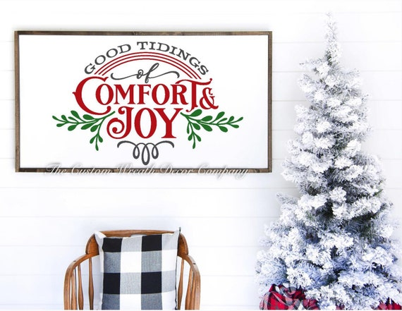 "24"" x 12"" Good Tidings of Comfort & Joy Sign, Good Tidings of Comfort And Joy Farmhouse Sign, Good Tidings of Comfort and Joy Wood Sign"