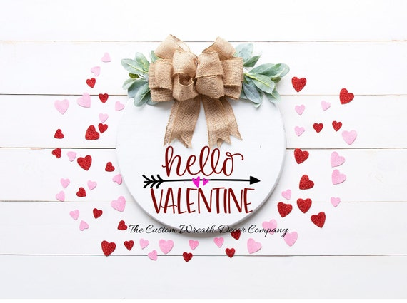 Round Valentine Door Sign, Hello Valentine Door Sign
