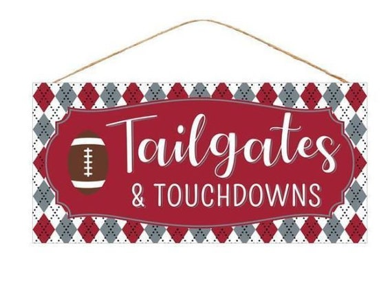 "12"" x 6"" Tailgates & Touchdowns Sign AP850246, Football Tailgates Sign, Fall Football Sign"