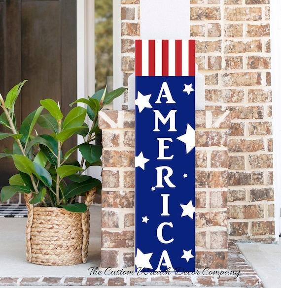 Patriotic Porch Sign, America Porch Sign