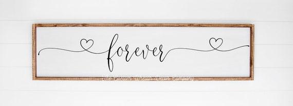 Forever Sign, Love Sign, Heart Sign, Bedroom Sign, Valentine Sign