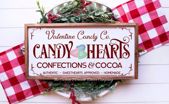 Rustic Valentine Sign,  Candy Hearts Valentine Sign