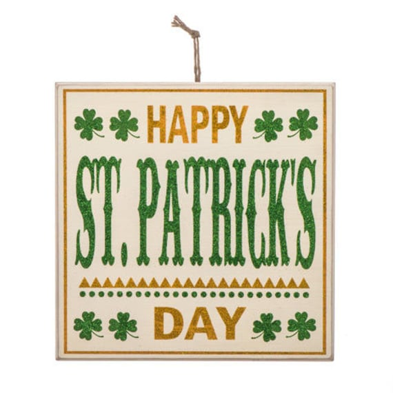 "12"" St. Patricks Day Sign, Gold Green White St. Patrick's Day Sign, Irish Sign, Saint Patricks Day Sign, Happy St. Patrick's Day Sign"