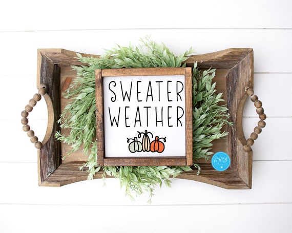 Fall Shelf Sitter, Sweater Weather Sign,Sweater Weather Shelf Sitter, Fall Sign