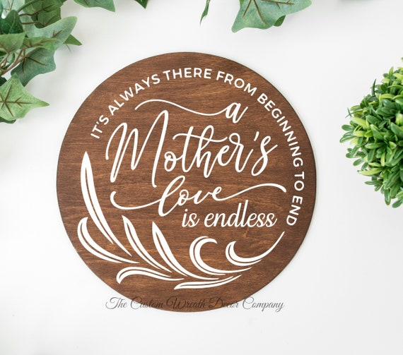 Mother's Day Sign, A Mother's Love Sign, Round Wood Sign