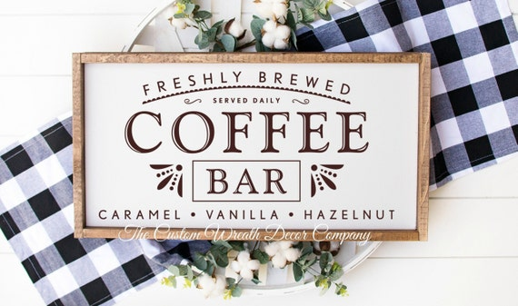 Coffee Bar Wood Sign, Coffee Bar Rustic Sign, Freshly Brewed Coffee Sign, Rustic Coffee Sign, Farmhouse Sign