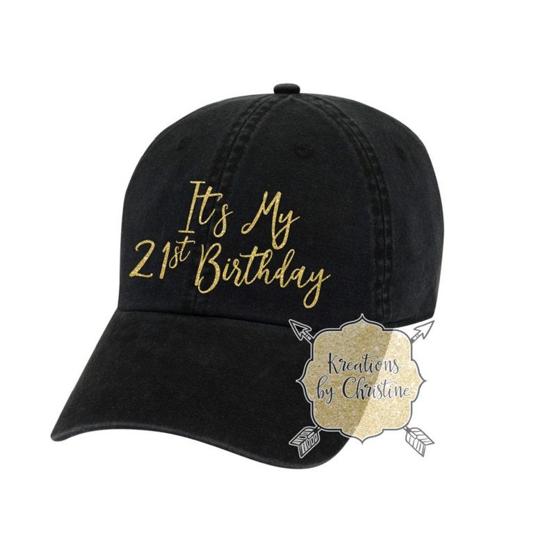 Its My 21st Birthday Hat