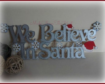 We Believe In Santa Hanging Plaque